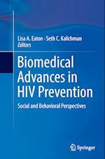 Biomedical Advances in HIV Prevention