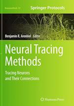 Neural Tracing Methods (NEUROMETHODS, nr. 92)