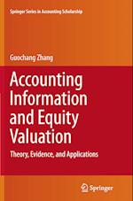 Accounting Information and Equity Valuation (Springer Series in Accounting Scholarship, nr. 6)