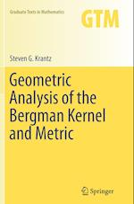Geometric Analysis of the Bergman Kernel and Metric (GRADUATE TEXTS IN MATHEMATICS, nr. 268)