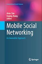 Mobile Social Networking (Computational Social Sciences)