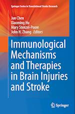Immunological Mechanisms and Therapies in Brain Injuries and Stroke (Springer Series in Translational Stroke Research, nr. 6)