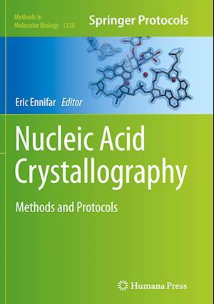 Bog, paperback Nucleic Acid Crystallography af Eric Ennifar