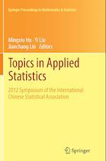 Topics in Applied Statistics (Springer Proceedings in Mathematics & Statistics, nr. 94)