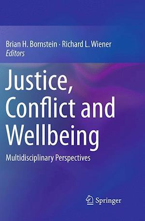 Justice, Conflict and Wellbeing af Brian H. Bornstein