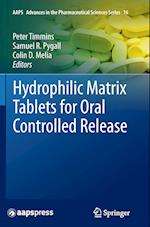 Hydrophilic Matrix Tablets for Oral Controlled Release (Aaps Advances in the Pharmaceutical Sciences, nr. 16)