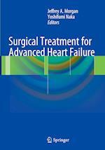 Surgical Treatment for Advanced Heart Failure