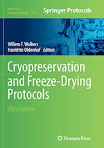 Cryopreservation and Freeze-Drying Protocols (METHODS IN MOLECULAR BIOLOGY, nr. 1257)