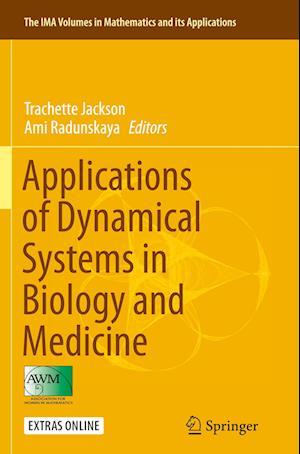 Bog, paperback Applications of Dynamical Systems in Biology and Medicine af Trachette Jackson