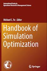 Handbook of Simulation Optimization (INTERNATIONAL SERIES IN OPERATIONS RESEARCH & MANAGEMENT SCIENCE, nr. 216)