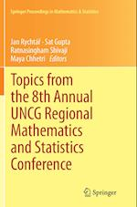 Topics from the 8th Annual Uncg Regional Mathematics and Statistics Conference (Springer Proceedings in Mathematics & Statistics, nr. 67)