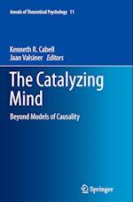 The Catalyzing Mind (Annals of Theoretical Psychology, nr. 11)