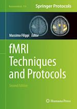 Fmri Techniques and Protocols (NEUROMETHODS, nr. 119)
