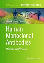 Human Monoclonal Antibodies (METHODS IN MOLECULAR BIOLOGY, nr. 1060)