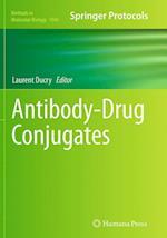 Antibody-Drug Conjugates (METHODS IN MOLECULAR BIOLOGY, nr. 1045)