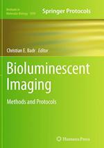 Bioluminescent Imaging (METHODS IN MOLECULAR BIOLOGY, nr. 1098)