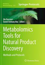 Metabolomics Tools for Natural Product Discovery (METHODS IN MOLECULAR BIOLOGY, nr. 1055)