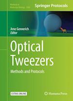Optical Tweezers (METHODS IN MOLECULAR BIOLOGY, nr. 1486)