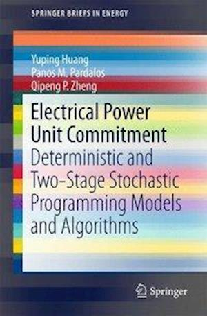 Bog, paperback Electrical Power Unit Commitment af Yuping Huang
