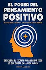 El Poder del Pensamiento Positivo af Frank Mullani