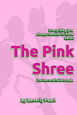 The Pink Shree af Beverly Pearl