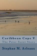 Caribbean Cops V af Stephan M. Arleaux