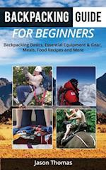 Backpacking Guide for Beginners af Jason Thomas