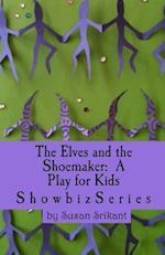 The Elves and the Shoemaker af Susan Srikant