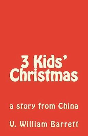 3 Kids' Christmas af V. William Barrett