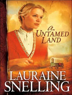Lydbog, CD An Untamed Land af Lauraine Snelling