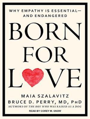 Lydbog, CD Born for Love af Bruce D. Perry