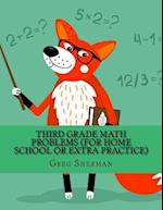 Third Grade Math Problems (for Home School or Extra Practice) af Greg Sherman