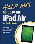 Help Me! Guide to the iPad Air af Charles Hughes