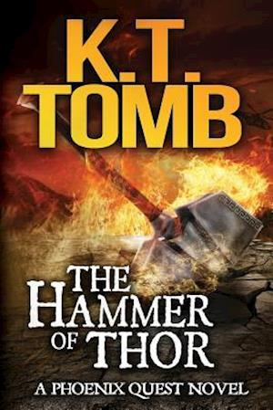 The Hammer of Thor af K. T. Tomb