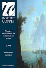Principes Sur La Liberte Du Commerce Des Grains af Louis-Paul Abeille