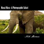 Masai Mara - A Photographic Safari af Nick Mariano