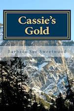 Cassie's Gold af Barbara Sue Sweetwood