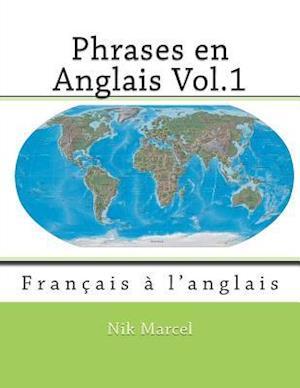 Phrases En Anglais Vol.1 af Nik Marcel, Monique Cossard, Robert Salazar