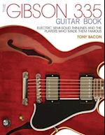 The Gibson 335 Guitar Book