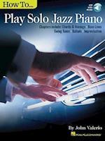 How to Play Solo Jazz Piano (Jazz Piano Solo)