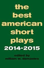 The Best American Short Plays 2014-2015 (Best American Short Plays)