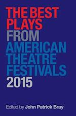 The Best Plays from American Theater Festivals