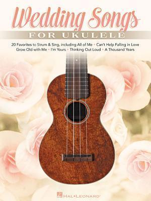Bog, paperback Wedding Songs for Ukulele af Hal Leonard Publishing Corporation