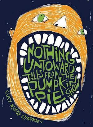 Bog, paperback Nothing Untoward af Clay McLeod Chapman