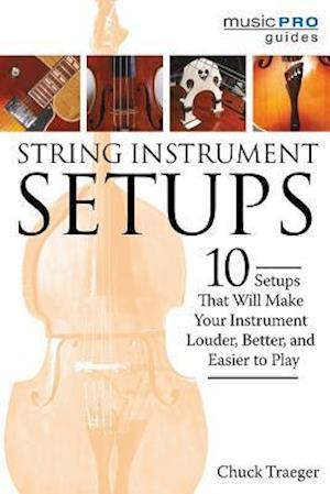 Bog, paperback String Instrument Setups af Chuck Traeger