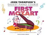 First Mozart (John Thompson's Easiest Piano Course)