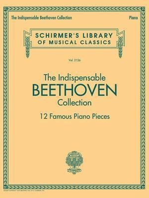 Bog, paperback The Indispensable Beethoven Collection - 12 Favorite Piano Pieces