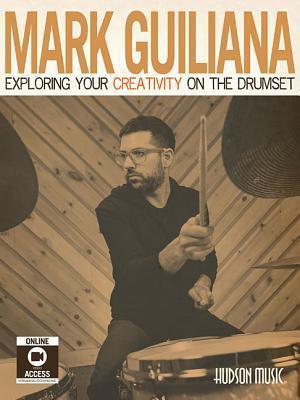 Bog, paperback Exploring Your Creativity on the Drumset af Mark Guiliana
