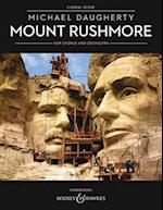 Mount Rushmore for Chorus and Orchestra - Choral Score