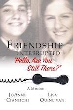 Friendship Interrupted
